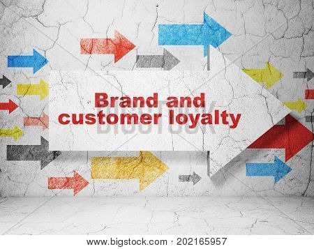 Advertising concept:  arrow with Brand and Customer loyalty on grunge textured concrete wall background, 3D rendering