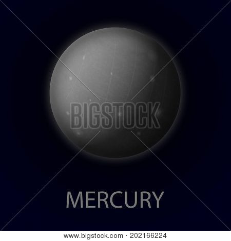 Mercury. Realistic planet of the solar system. First planet from the sun. Vector gray illustration on dark background.