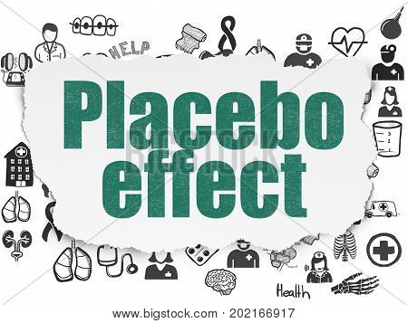 Health concept: Painted green text Placebo Effect on Torn Paper background with  Hand Drawn Medicine Icons