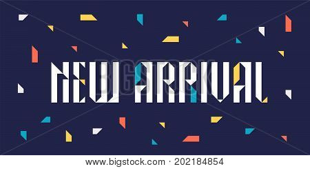 New arrival vector illustration for retail and stores. Promotion banner, design element for new collection arriving to shop