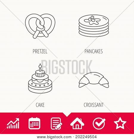 Croissant, pretzel and pancakes icons. Sweet cake linear sign. Edit document, Calendar and Graph chart signs. Star, Check and House web icons. Vector