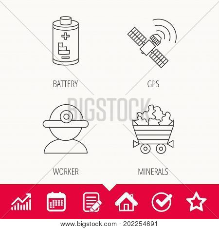 Worker, minerals and GPS satellite icons. Battery linear sign. Edit document, Calendar and Graph chart signs. Star, Check and House web icons. Vector