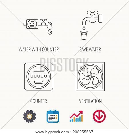 Ventilation, water counter icons. Save water, counter linear signs. Calendar, Graph chart and Cogwheel signs. Download colored web icon. Vector