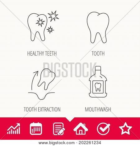 Tooth, mouthwash and healthy teeth icons. Tooth extraction linear sign. Edit document, Calendar and Graph chart signs. Star, Check and House web icons. Vector