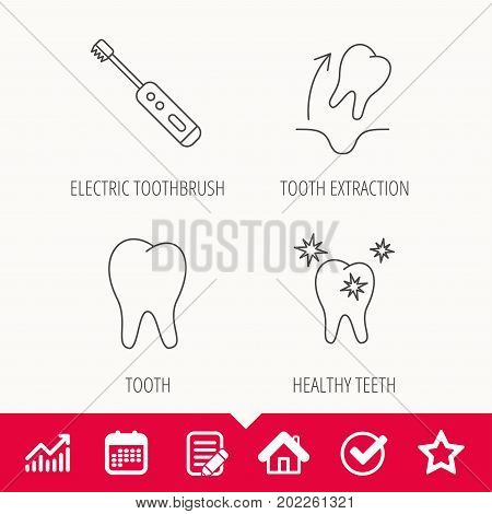Tooth extraction, electric toothbrush icons. Healthy teeth linear sign. Edit document, Calendar and Graph chart signs. Star, Check and House web icons. Vector