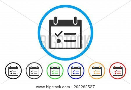 Todo List Calendar Day vector rounded icon. Image style is a flat gray icon symbol inside a blue circle. Bonus color variants are gray, black, blue, green, red, orange.