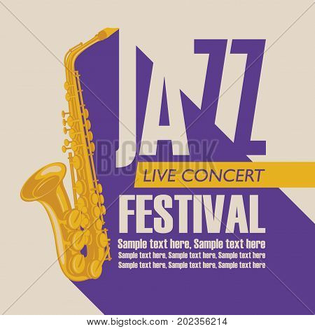 Vector poster for a jazz festival live music with a gold saxophone and place for text in retro style