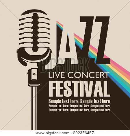 Vector poster for a jazz festival live music with a microphone rainbow rays and place for text in retro style