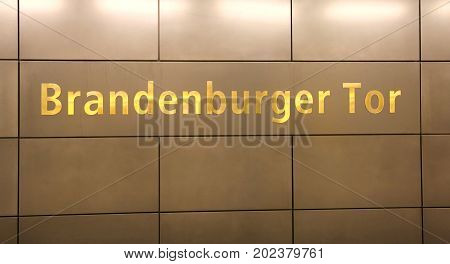 Inscription Brandenburger Tor In The Wall In Berlin That Means B
