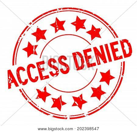 Grunge red access denied with star icon round rubber seal stamp on white background