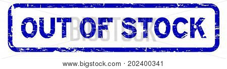 Grunge blue out of stock square rubber seal stamp on white background