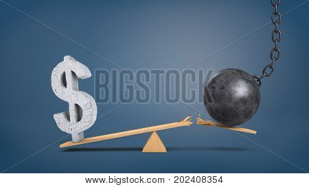 3d rendering of a wooden seesaw with an overweighing concrete dollar sign and a wrecking ball that breaks the plank. Business troubles. Foreign exchange. Currency trading.