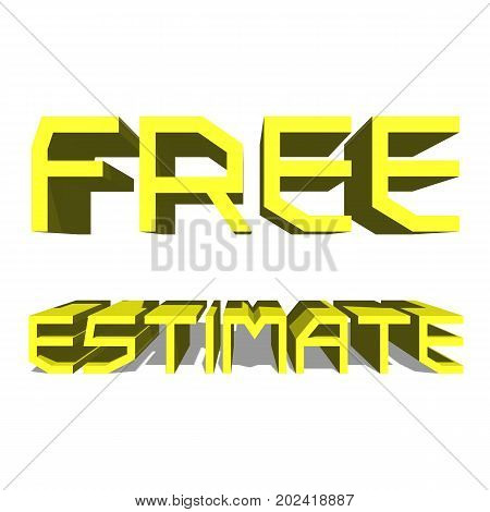 Free Estimate Yellow word on white background illustration 3D rendering