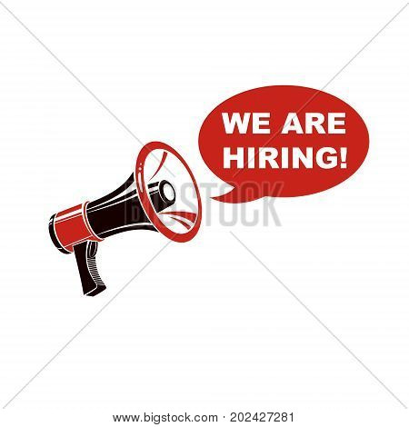 Vector banner created with loudspeaker equipment and we are hiring writing. Propaganda as one of the methods of psychological warfare.