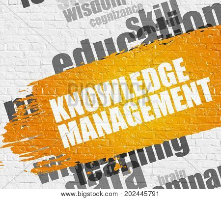 Business Education Concept: Knowledge Management - on White Wall with Word Cloud Around. Modern Illustration. Knowledge Management on the Yellow Grunge Paint Stripe.