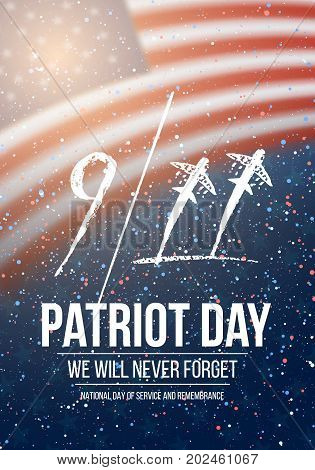 Illustration of Vector Patriot Day Poster. September 11th 2001 Tragedy Poster on American Flag background