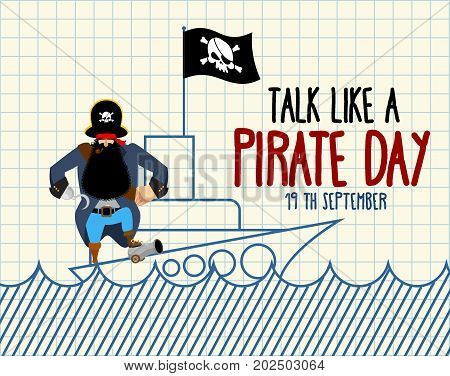 International Talk Like A Pirate Day. Painted Ship And Buccaneer. Scary Filibuster With Hook. Notebo