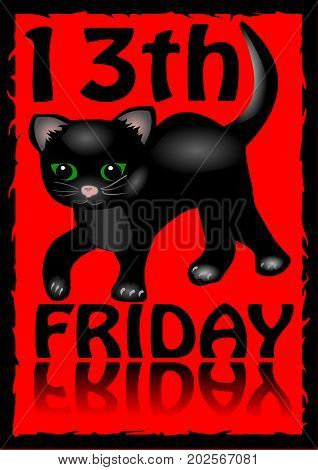 13th friday poster. Humorous flyer with a little black kitten cartoon on red background. Vector EPS 10