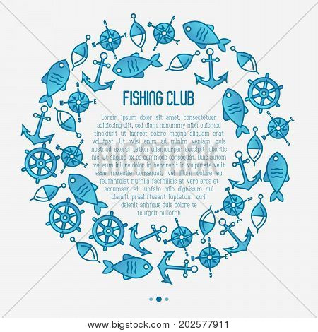 Fishing club concept in circle with fish, bobber and anchor. Marine background with thin line icons. Template for design banners, postcard, invitation.