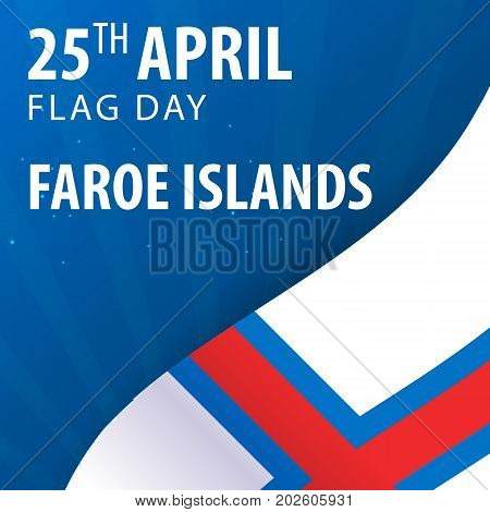 Independence Day Of Faroe Islands. Flag And Patriotic Banner.
