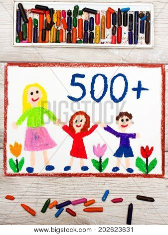Photo of colorful drawing: Social policy in Poland - social program to support families. 500 PLN for second and next child.
