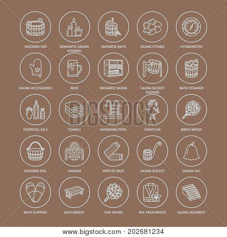 Sauna, steam bath line icons. Bathroom equipment birch, oak birch, bucket. Hammam, japanese, finnish, russian, infrared sauna sign. Spa relaxation accessories bathrobe, essential oils thin linear sign