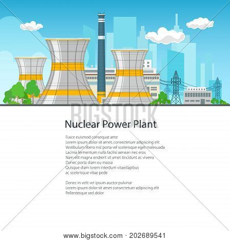 Nuclear Power Plant on the Background of the City , Thermal Station and Text, Nuclear Reactor and Power Lines, Poster Brochure Flyer Design, Vector Illustration