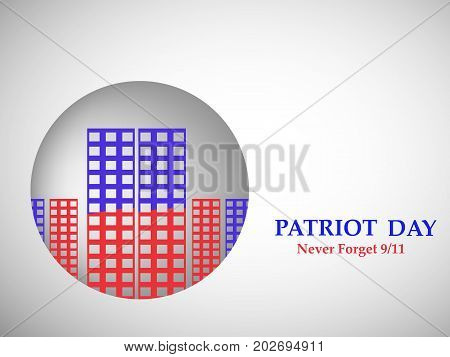 illustration of button in buildings background with Patriot Day never forget 9/11 text on the occasion of Patriot Day
