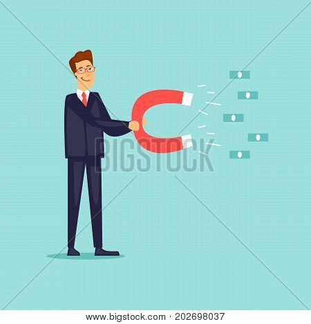 Businessman attracts money with a magnet. Flat design vector illustration.