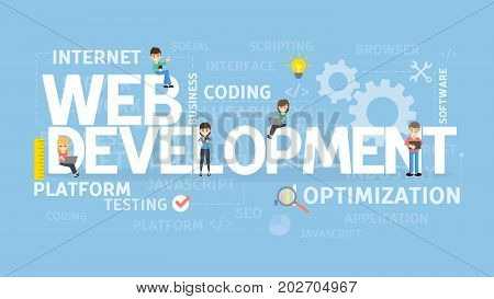 Web development concept. Optimization and platform, internet and media.