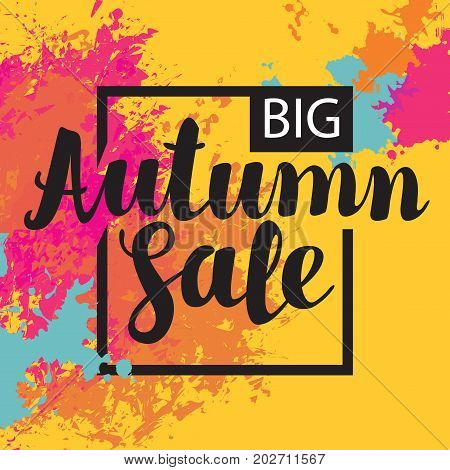 Vector poster with colored abstract spots and the inscription Autumn sale on the yellow background. It can be used as a poster invitation label flyer