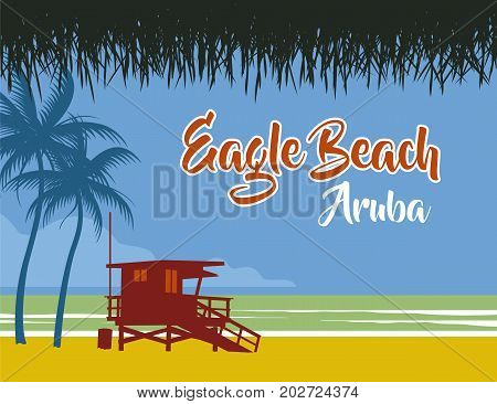 beach and lifeguard stand at eagle beach in aruba