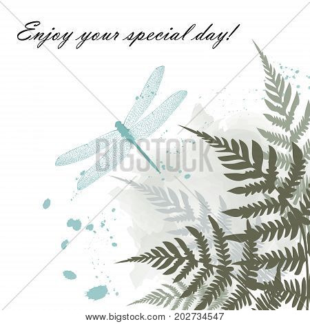 Greeting Card with blue dragonfly and Fern frond tropical forest background leaves. Inscription enjoy your special dayBeautiful Abstract watercolor card with ink splashes. vector illustration