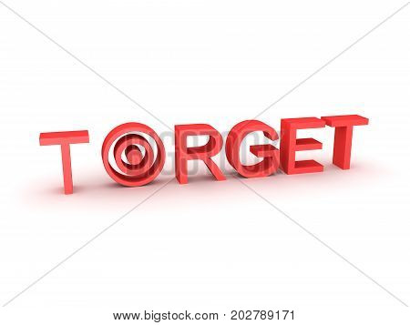 3D illustration of a text saying TARGET with the letter A being replaced by a bulls eye.