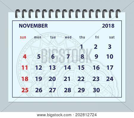Monthly calendar November year 2018 on mandala background. Layout a5 horizontal page of spiral calendar year 2018. English language. Week starts on Sunday. eps 10.