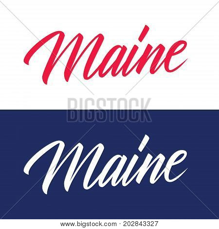 Handwritten U.S. state name Maine. Calligraphic element for your design. Vector illustration.