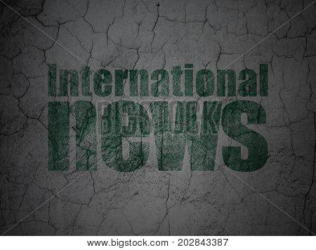 News concept: Green International News on grunge textured concrete wall background