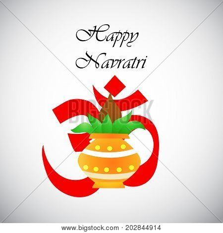 illustration of Kalash on om background a sacred sound with Happy Navratri text on the occasion of hindu festival Navratri