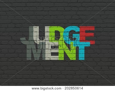 Law concept: Painted multicolor text Judgement on Black Brick wall background
