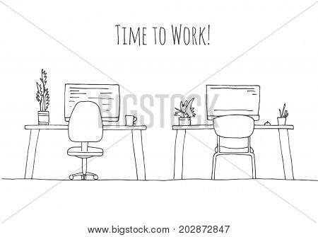 Sketch the room. Office chair desk various objects on the table. Sketch workspace. The inscription is the time to work Vector illustration