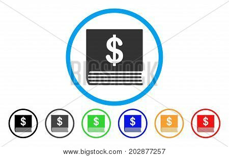 Dollar Accounting Book rounded icon. Vector illustration style is a grey flat iconic dollar accounting book symbol inside a circle. Additional color variants are black, grey, green, blue, red, orange.