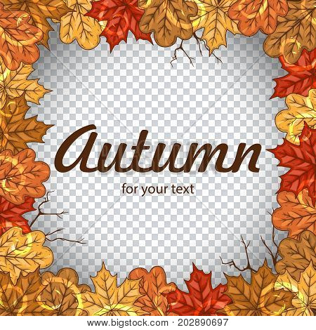 Autumn frame with colorful leaves and space for your text. Autumn vector templates for your design. Autumn background