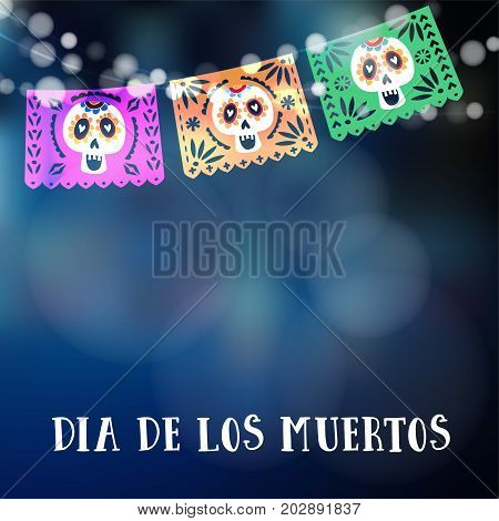 Dia de los Muertos or Halloween card, invitation. Mexican Day of the Dead. Garland of lights, hand made party flags with skulls, vector illustration background.