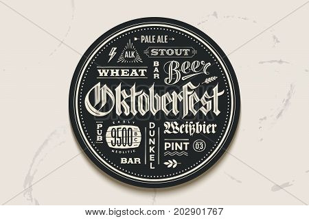 Coaster for beer with hand drawn lettering for Oktoberfest Beer Festival. Vintage drawing for bar, pub, beer themes. The name of beer, Varieties of beer in German. Vector Illustration