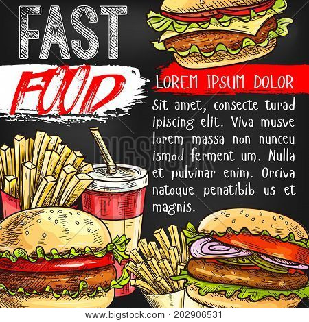 Fast food poster of meal snacks, desserts and sandwiches. Vector sketch fastfood french fries, cheeseburger or hamburger and hot dog sandwich, soda or coffee drink for restaurant or cinema bistro cafe