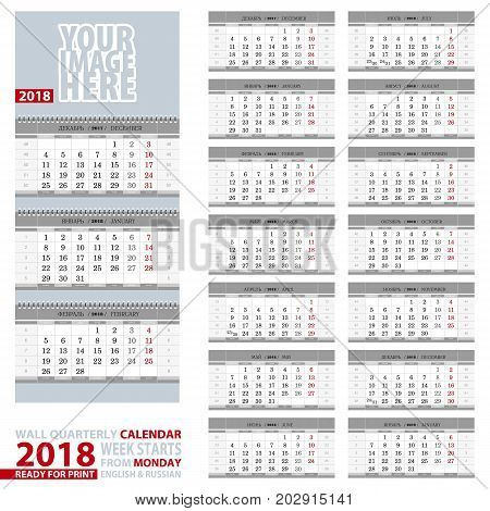 2018 Calendar design in gray color. Wall quarterly calendar 2018 English and Russian language. Week start from Monday ready for print. Vector Illustration.