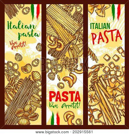 Pasta banners for Italian macaroni restaurant or cuisine. Vector bon appetit set of spaghetti, lasagna or fettuccine and ravioli, pappardelle funghetto pasta, farfalle or tagliatelle and konkiloni