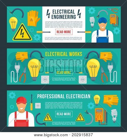 Electrical engineering banners templates set. Vector electrician worker man and flat work tools of electricity fuse, wire-cutter or light lamp bulb and voltmeter, ammeter or electric plug and socket