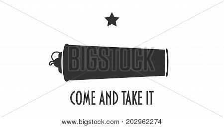 Vector illustration for the day of Battle of Gonzales the first military engagement of the Texas Revolution. Come and Take it flag variation. Come and take it is a historic slogan from ancient times.