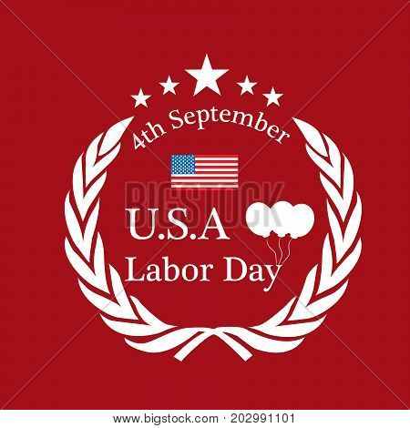 illustration of USA flag, stars and balloons with 4th September U.S.A. Labor Day text on the occasion of Labor Day